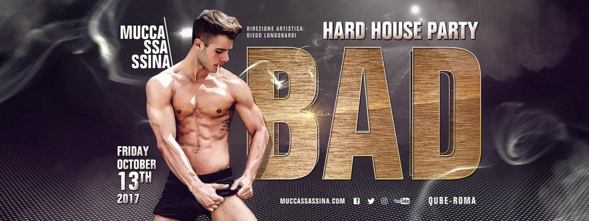 "BAD ""Hard House Party"""