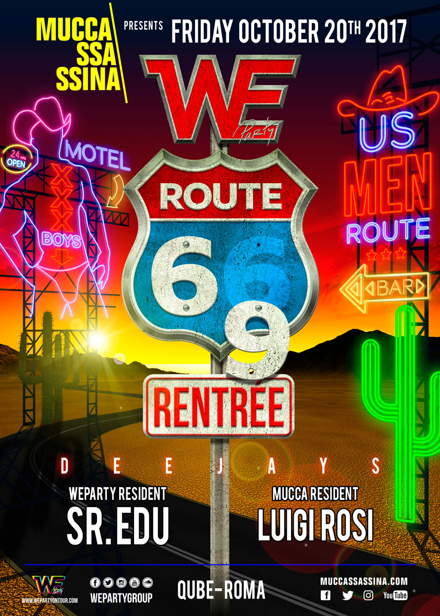 We Party - We Route 69